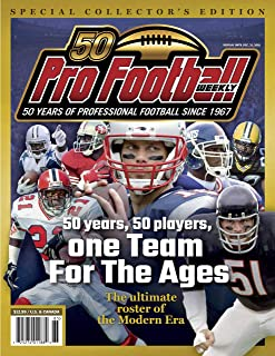 Pro Football Weekly's Team For The Ages: 50 Years of Professional Football Since 1967