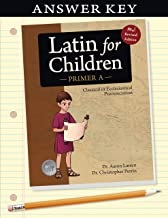 Latin for Children, Primer A Answer Key (Latin for Childred)
