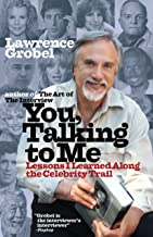 You, Talking To Me: Lessons I Learned Along the Celebrity Trail