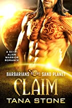 Claim: A Sci-Fi Alien Warrior Romance (Barbarians of the Sand Planet Book 6) (English Edition)