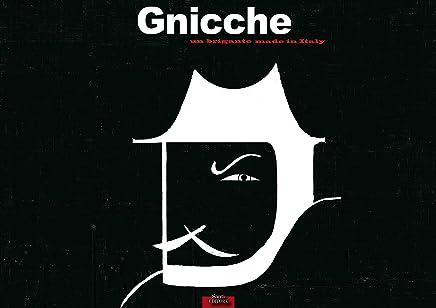Gnicche un brigante made in Italy