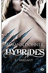 Vaillant: Hybrides, T3 Format Kindle