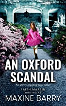 AN OXFORD SCANDAL an utterly gripping page-turner (Great Reads Book 3)