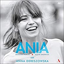 Ania (Polish Edition): Biografia Anny Przybylskiej [Biography of Anna Przybylska]