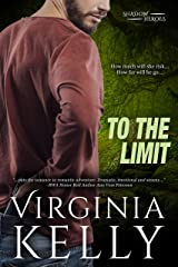 To the Limit (Shadow Heroes) Kindle Edition