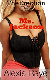 Erection Pill: Ms. Jackson (BBW interracial)