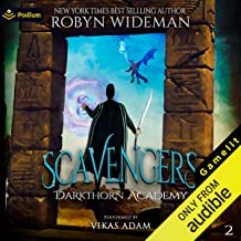 Scavengers: Darkthorn Academy, Book 2