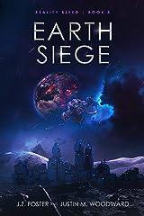 Earth Siege (Reality Bleed Book 8) Kindle Edition