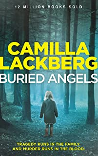 Buried Angels (Patrik Hedstrom and Erica Falck, Book 8) (English Edition)