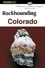 Rockhounding Colorado, 2nd (Rockhounding Series)