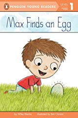 Max Finds an Egg (Penguin Young Readers, Level 1) Kindle Edition