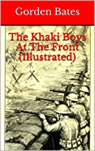 The Khaki Boys At The Front (Illustrated)