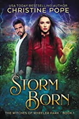 Storm Born (The Witches of Wheeler Park Book 1) Kindle Edition