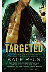 Targeted (A Deadly Ops Novel Book 1) Kindle Edition