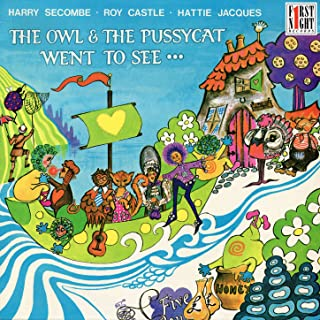 The Owl & the Pussycat Went to See…