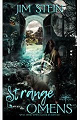 Strange Omens: A post-apocalyptic urban fantasy novel Kindle Edition