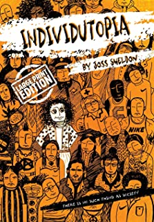 Individutopia: Large Print Edition