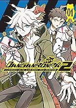 Danganronpa 2: Ultimate Luck and Hope and Despair Volume 1