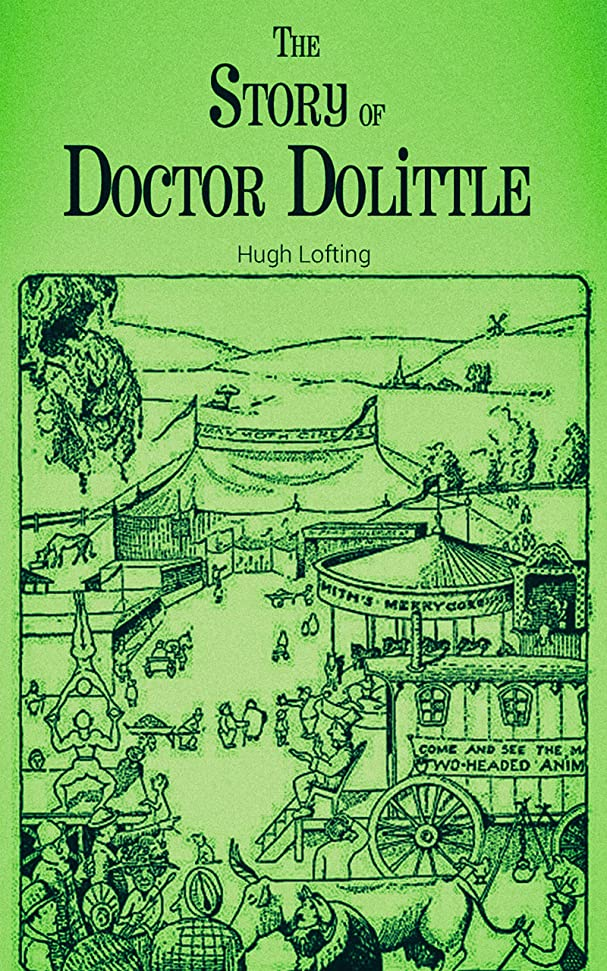事実上ピジン枯渇するThe Story of Doctor Dolittle (English Edition)