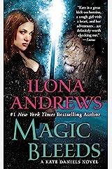 Magic Bleeds (Kate Daniels Book 4) Kindle Edition