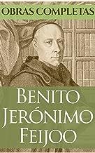 Obras Completas Fray Benito Jerónimo Feijoo (Spanish Edition)