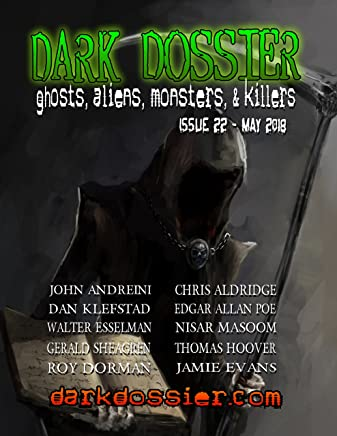 Dark Dossier #22: Magazine of Ghosts, Aliens, Monsters, & Killers. (English Edition)