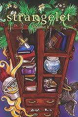 Strangelet Volume 2 Kindle Edition