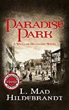 Paradise Park (The William Muldoon Mysteries Book 1)