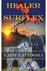 Healer of Surflex Kindle Edition
