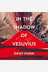 In the Shadow of Vesuvius: A Life of Pliny Audible Audiobook
