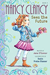 Fancy Nancy: Nancy Clancy Sees the Future (Nancy Clancy Chapter Books series Book 3) Kindle Edition