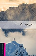 Survive! Starter Level Oxford Bookworms Library (English Edition)