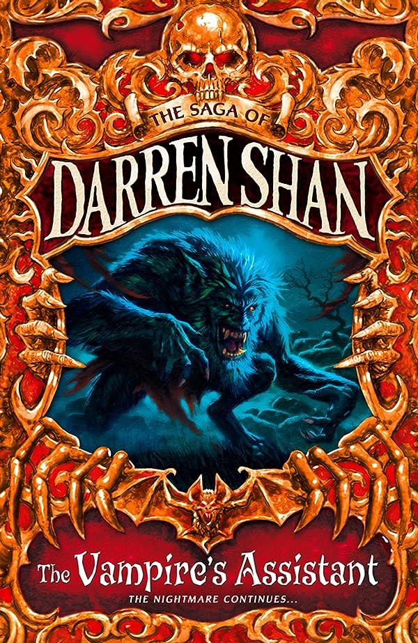起きる九時四十五分悪因子The Vampire's Assistant (The Saga of Darren Shan, Book 2) (English Edition)