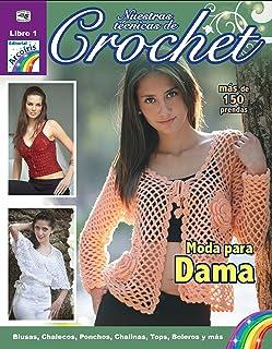 Nuestras técnicas de Crochet (Spanish Edition)