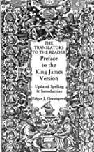 The Translators to the Reader: Preface to the King James Version 1611: Updated Spelling and Introduction (English Edition)