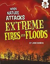 شديدة Fires و floods (عند الطبيعة هجمات)