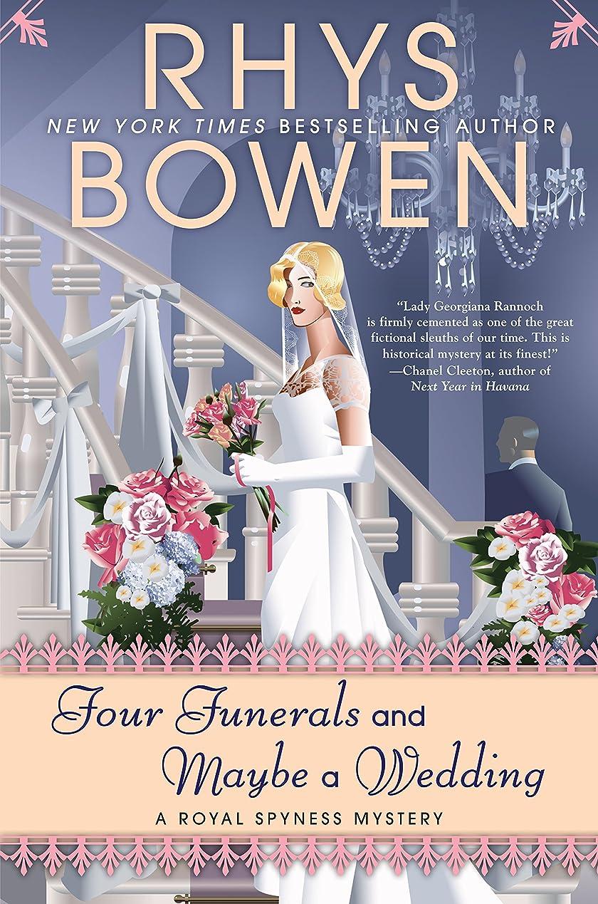 処理する悪性の閉塞Four Funerals and Maybe a Wedding (A Royal Spyness Mystery Book 12) (English Edition)
