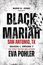 Black Mariah: San Antonio, Texas (Black Mariah Series, Season 1 Book 7)