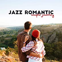 Jazz Romantic Couple Journey: 15 Smooth Instrumental Jazz Songs to Spend Nice Time with Your Love