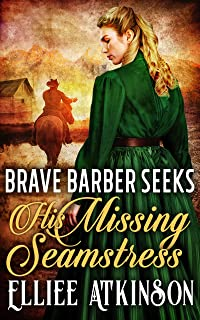 Brave Barber Seeks His Missing Seamstress (The Love of Low Valley Series) (English Edition)