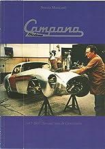 CARROZZERIA CAMPANA di Modena 1947-2007: Maserati, Stanguellini, De Tomaso-Maserati, Ferrari, Lamborghini, Alfa Romeo, Maserati-Fiat (Italian Edition)