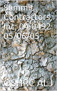 Summit Contractors, Inc; 04-0492	05/06/05