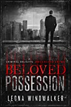 Beloved Possession: Organized Crime (Criminal Delights Book 9) (English Edition)