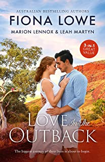 Love In The Outback/Career Girl in the Country/Taming the Brooding Cattleman/Outback Surgeon