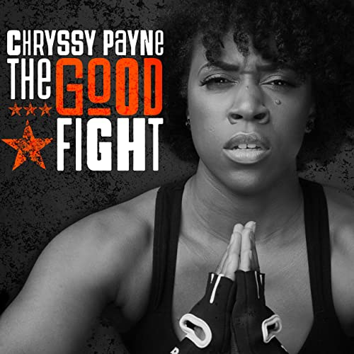 Chryssy Payne - The Good Fight 2019