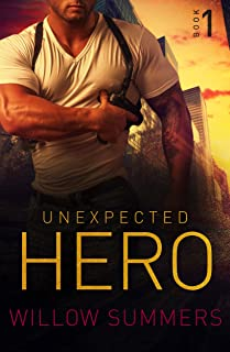Unexpected Hero (Skyline Trilogy Book 1)