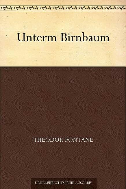Unterm Birnbaum (German Edition)
