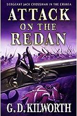 Attack on the Redan (Sergeant 'Fancy Jack' Crossman Book 5) Kindle Edition