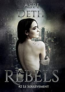 Rebels Tome 2 (French Edition)
