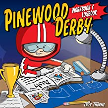 Pinewood Derby Workbook & Logbook (Fox Chapel Publishing) For Scouts to Keep Track of Design, Pattern, & Painting Ideas, Log Test Run Notes, and Add Photos & Memories of Their Races